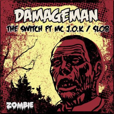 Damageman - The Switch / Slob