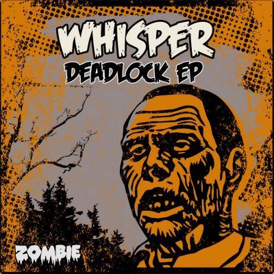 Whisper - Deadlock EP