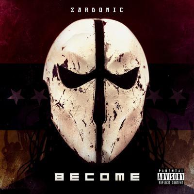 Zardonic - Become LP