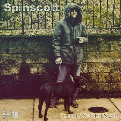 Spinscott - The Insights EP (Includes #7 Full Production Version)