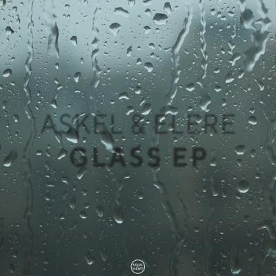 Askel & Elere - Glass EP