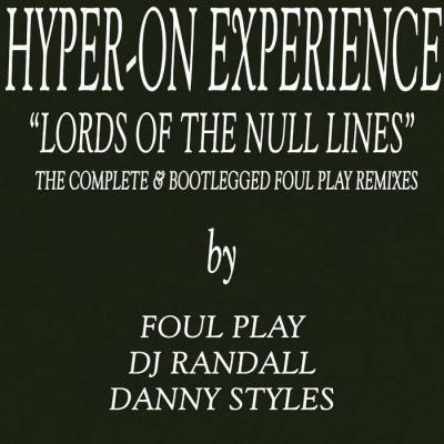 "Lords Of The Null Lines - Foul Play / Randall / Danny Styles Remixes (12"" Vinyl)"