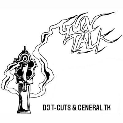 DJ T-Cuts  Ft. General TK - Gun Talk