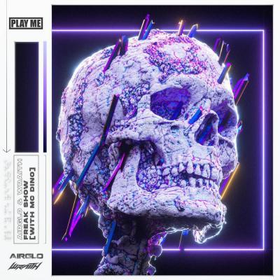 Airglow & Wraith - Freak Show