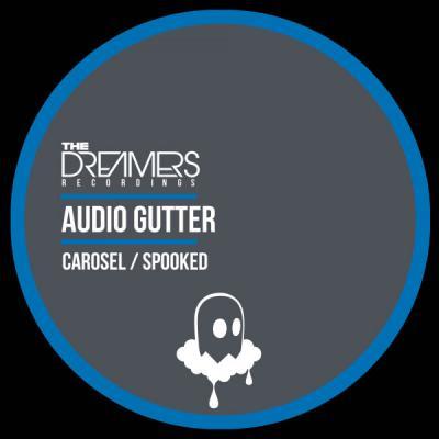 Audio Gutter - Carosel / Spooked