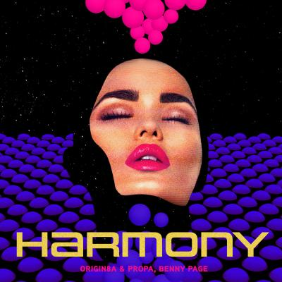 Origin8a & Propa, Benny Page - Harmony