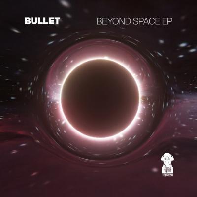 Bullet - Beyond Space