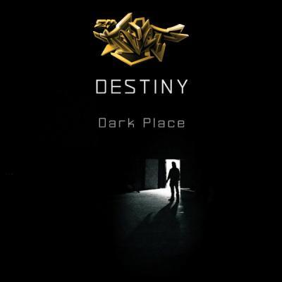 Destiny - Dark Place EP