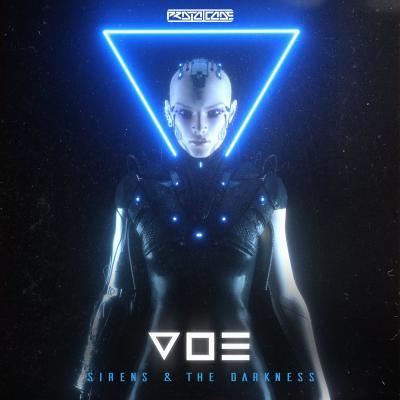 V O E: Sirens / The Darkness