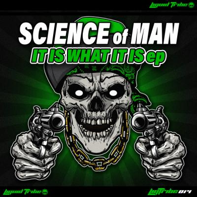 Science Of Man - It Is What It Is EP