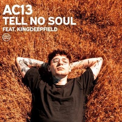 AC13 - Tell No Soul