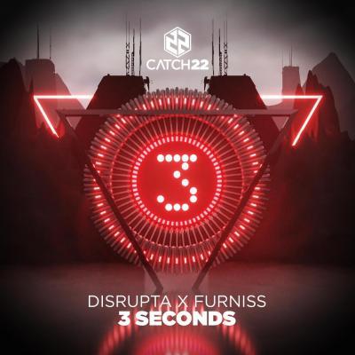 Disrupta x Furniss - 3 Seconds