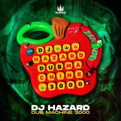 DJ Hazard - Dub Machine 3000