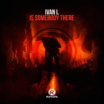 Ivan L - Is Somebody There