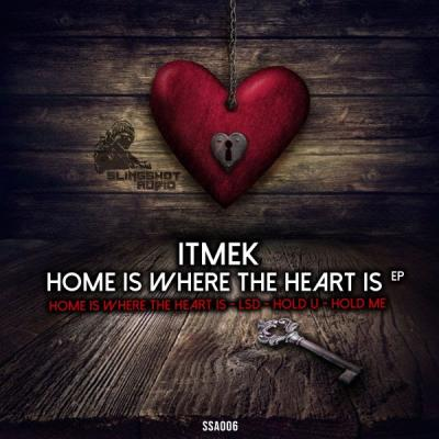 ITMEK - Home Is Where The Heart Is EP