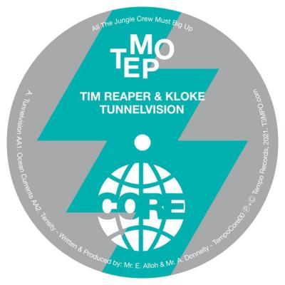 Tim Reaper & Kloke - Tunnelvision EP