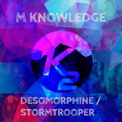M Knowledge - Desomorphine / Stormtrooper