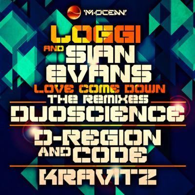 Loggi & Sian Evans - Love Come Down - The Remixes