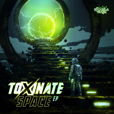 Toxinate - Space EP
