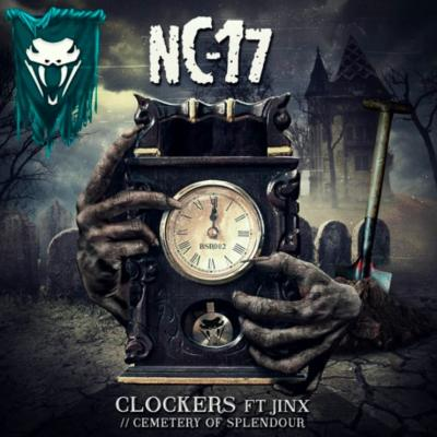 NC-17 - Clockers Ft. Jinx / Cemetery of Splendour