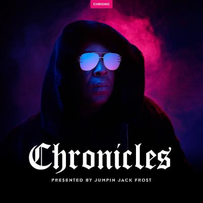 Chronicles - Presented By Jumpin Jack Frost