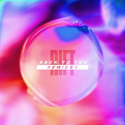 Rift feat. Elle Chante - Back To You Remixes