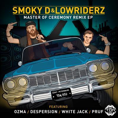 Smoky D & Lowriderz - Master of Ceremony (Remixes)