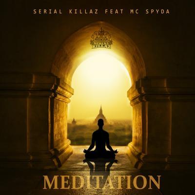 Serial Killaz & MC Spyda - Meditation / Mind Games