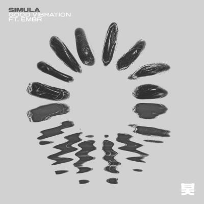 Simula - Good Vibration ft. Embr