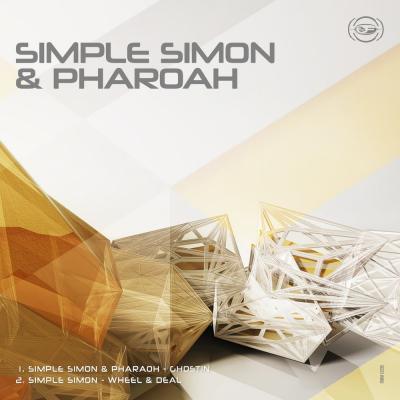 Simple Simon & Pharoah - Ghostin / Wheel & Deal