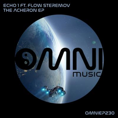 ECHO 1 FT FLOW STEREMOV - THE ACHERON EP [Omni Music]