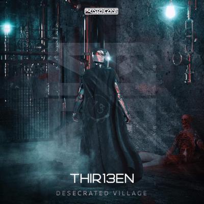 THIR13EN - Desecrated Village EP