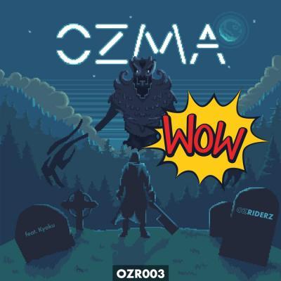 Ozma - WOW EP