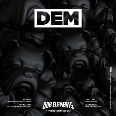 Dub Elements & Friends (Remixes) Pt.1