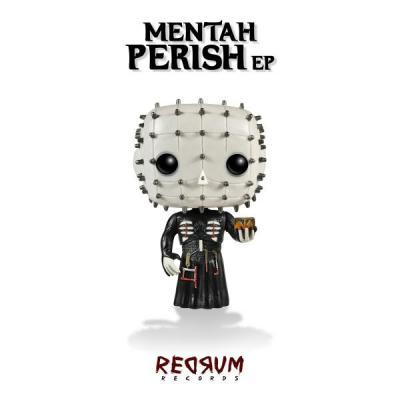 Mentah - Perish EP