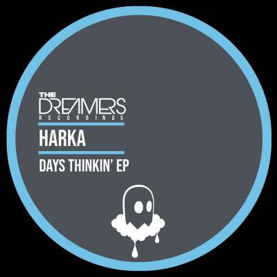 Harka - Days Thinkin' EP