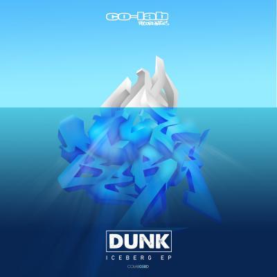 Dunk - Iceberg EP