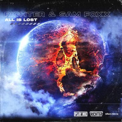 Richter & Sam Foxx - All Is Lost