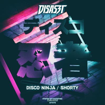 DisasZt - Disco Ninja, Shorty