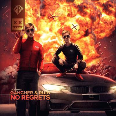 Gancher & Ruin - No Regrets EP