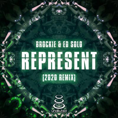 DJ Brockie & Ed Solo - Represent (2020 Remix)