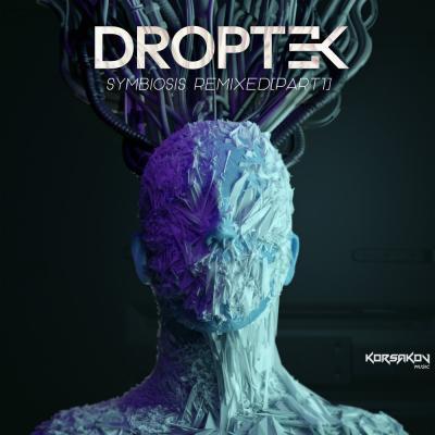 Droptek – Symbiosis Remixed Part 1