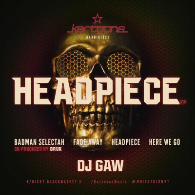 DJ Gaw: Headpiece EP