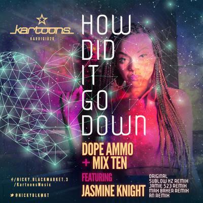 Dope Ammo & Mix Ten ft. Jasmine Knight - How Did It Go Down