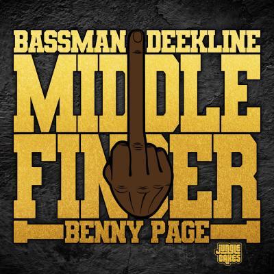 Bassman, Deekline, Benny Page - Middle Finger