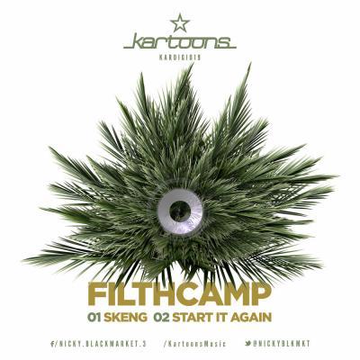 Filth Camp - Skeng EP