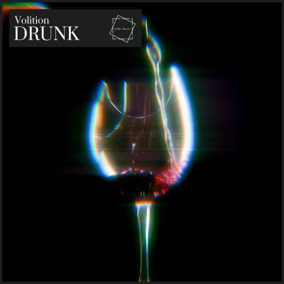 Volition - Drunk