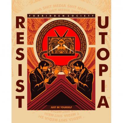 Forbidden Society - Resist / Utopia
