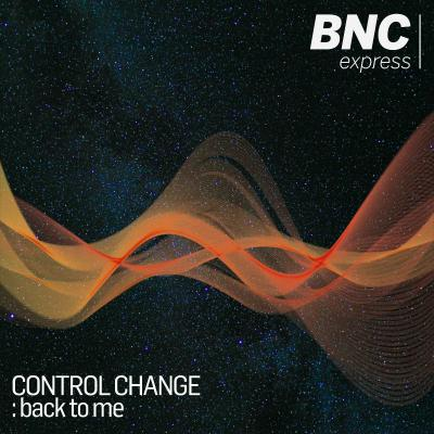 Control Change - Back To Me EP
