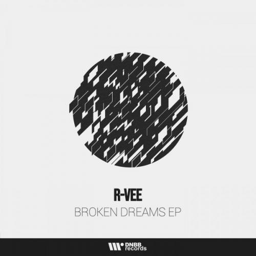 R-Vee - Broken Dreams EP